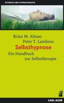 Brian M. Alman: Selbsthypnose, Buch