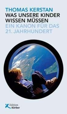 Thomas Kerstan: Was unsere Kinder wissen müssen, Buch