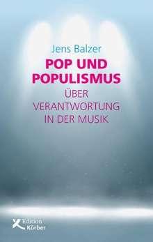 Jens Balzer: Pop und Populismus, Buch