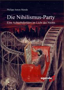 Philipp Anton Mende: Die Nihilismus-Party, Buch