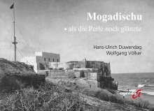 Hans-Ulrich Duwendag: Mogadischu, Buch
