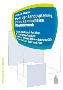 Simon Dudek: Von der Landesplanung zum kommunalen Wettbewerb, Buch