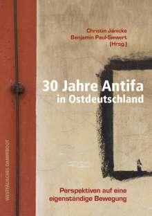 30 Jahre Antifa in Ostdeutschland, Buch
