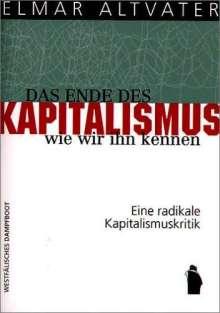 Elmar Altvater: Das Ende des Kapitalismus, wie wir ihn kennen, Buch
