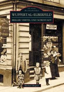 Michael Dr. Magner: Wuppertal - Elberfeld, Buch