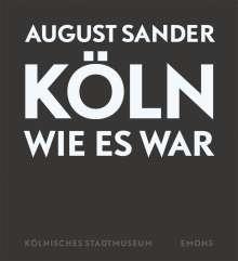 August Sander: Köln wie es war, Buch