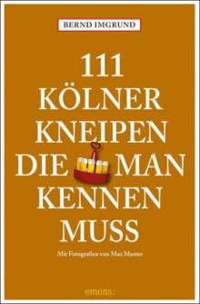 Bernd Imgrund: 111 Kölner Kneipen, Buch