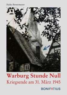 Heiko Bewermeyer: Warburg Stunde Null, Buch