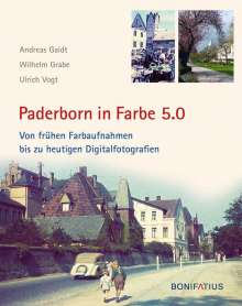Andreas Gaidt: Paderborn in Farbe 5.0, Buch