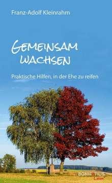 Franz-Adolf Kleinrahm: Gemeinsam Wachsen, Buch
