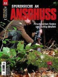 WILD UND HUND Exklusiv Nr. 52: Spurensuche am Anschuss inkl. DVD, Buch