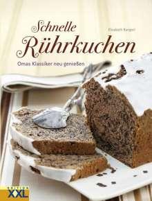 Elisabeth Bangert: Schnelle Rührkuchen, Buch