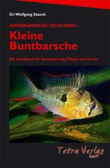 Wolfgang Staeck: Kleine Buntbarsche, Buch