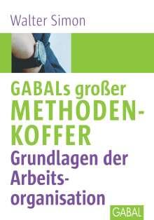 Walter Simon: GABALS großer Methodenkoffer. Grundlagen der Arbeitsorganisation, Buch