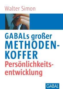 Walter Simon: GABALs großer Methodenkoffer. Persönlichkeitsentwicklung, Buch