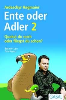 Ardeschyr Hagmaier: Quakst du noch oder fliegst du schon?, Buch