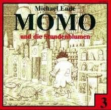 Michael Ende: Momo 3 und die Stundenblumen. CD, CD
