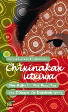 Silvia Rivera Cusicanqui: Ch'ixinakax utxiwa, Buch