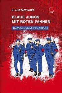 Klaus Gietinger: Blaue Jungs mit roten Fahnen, Buch