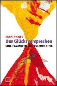 Sara Ahmed: Das Glücksversprechen, Buch
