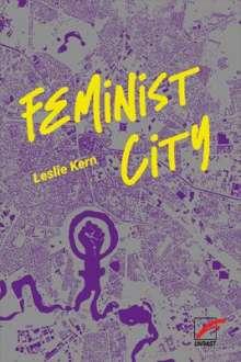 Leslie Kern: Feminist City, Buch