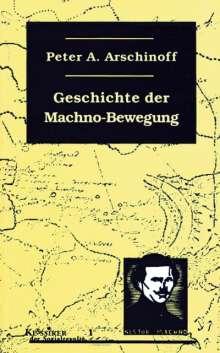 Peter A. Arschinoff: Die Geschichte der Machno-Bewegung, Buch