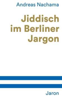 Andreas Nachama: Jiddisch im Berliner Jargon, Buch