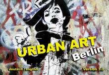 Kai Jakob: Urban Art Berlin, Buch