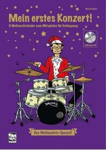 Martin Sachs: Mein erstes Konzert ! 6 Weihnachtslieder zum Mitspielen für Schlagzeug, Buch