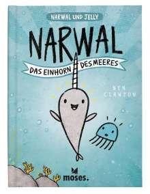 Ben Clanton: Narwal - Das Einhorn der Meere, Buch