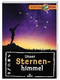 Bärbel Oftring: Unser Sternenhimmel, Buch