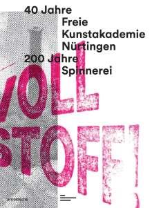 Voll Stoff!, Buch