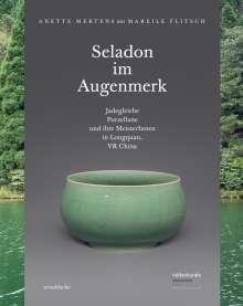 Anette Mertens: Seladon im Augenmerk, Buch