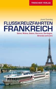 Joost Ouendag: Reiseführer Flusskreuzfahrten Frankreich, Buch