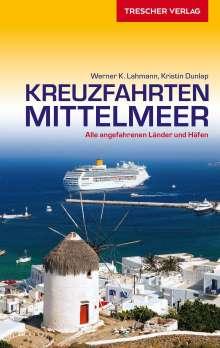 Werner K. Lahmann: Reiseführer Kreuzfahrten Mittelmeer, Buch