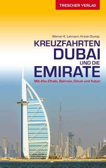 Werner K. Lahmann: Reiseführer Kreuzfahrten Dubai und die Emirate, Buch