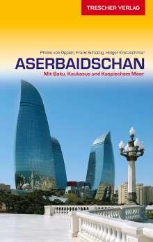 Philine von Oppeln: Reiseführer Aserbaidschan, Buch
