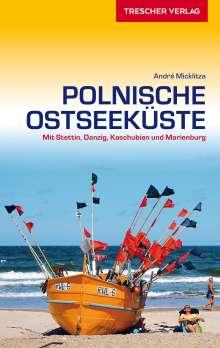 André Micklitza: Reiseführer Polnische Ostseeküste, Buch
