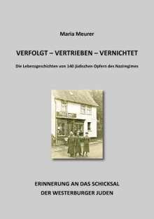 Maria Meurer: verfolgt - vertrieben - vernichtet, Buch