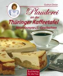 Gudrun Dietze: Plauderei an der Thüringer Kaffeetafel, Buch