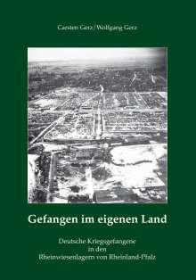 Carsten Gerz: Gefangen im eigenen Land, Buch