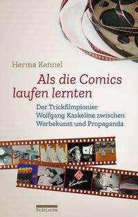 Herma Kennel: Als die Comics laufen lernten, Buch
