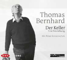 Thomas Bernhard: Der Keller, 3 CDs