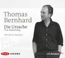 Thomas Bernhard: Die Ursache, 3 CDs
