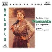 Saar,Ferdinand von:Maruschka (Die Troglodytin), CD