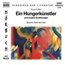Kafka,Franz:Ein Hungerkünstler, 2 CDs