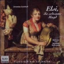 Gotthelf,Jeremias: Elsi,die seltsame Magd, CD