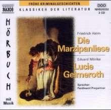 Halm,Friedrich:Die Marzipanliese, 2 CDs