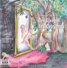 Storm,Theodor:Der Spiegel des Cyprianus, CD