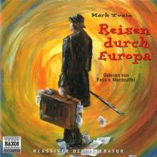 Twain,Mark:Reisen durch Europa, 3 CDs